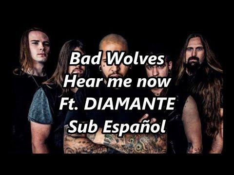 Bad Wolves ft. DIAMANTE - Hear Me Now - Sub Español