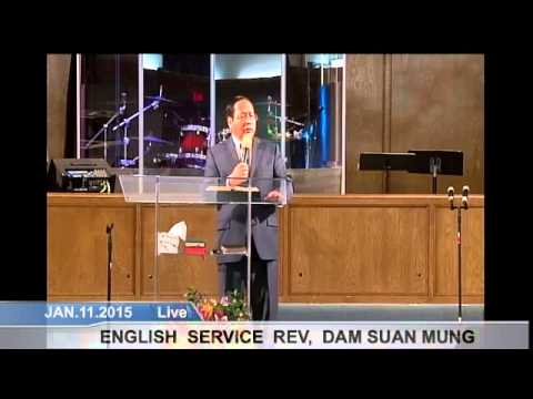 [FGATulsa]#1127#Jan 11,2015 English Service (Pastor Mung Tawng)