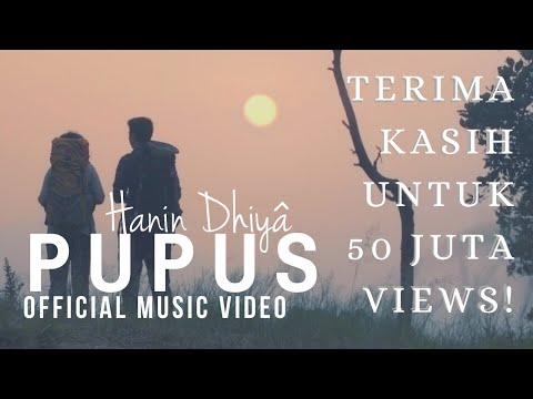 Download HANIN DHIYA - PUPUS    2018 Mp4 baru