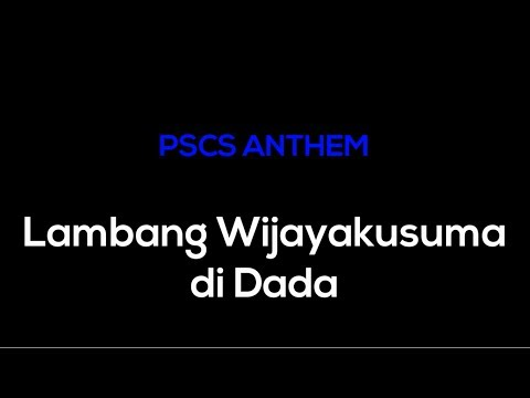 Lirik Anthem PSCS Cilacap - Demi Lambang Wijayakusuma di Dada