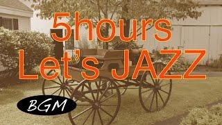 作業用ジャズ&ボサノバBGM!5時間カフェMUSIC!勉強用、集中用にも!ジャズ時間!!
