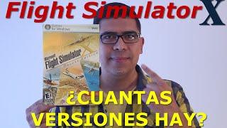 Flight Simulator X, ¿Cuantas versiones hay? (#13)