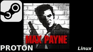 Max Payne: Linux, Steam Play, Proton (Widescreen Patch)