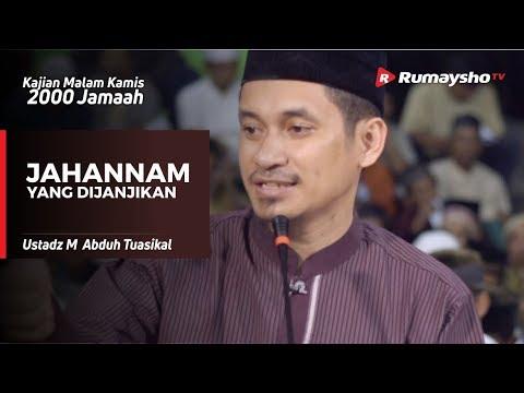 Kajian Malam Kamis : Jahannam yang Dijanjikan - Ustadz M Abduh Tuasikal