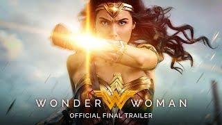 WONDER WOMAN – Rise of the Warrior [Official Final Trailer]