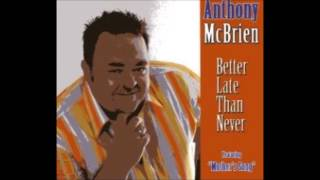 Anthony McBrien - Mothers song