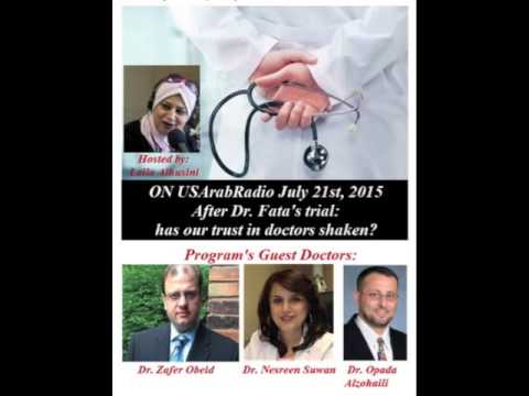 After Dr Fata's Trial: has our trust in doctors shaken?  July 21, 2015