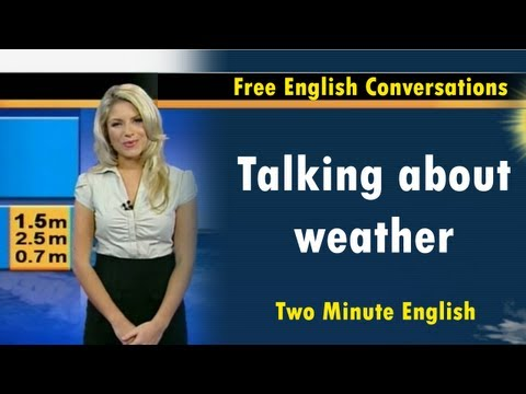 Talking About The Weather - Learn English Quickly With Free English Conversations video