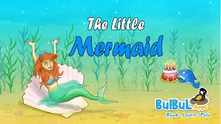 The Little Mermaid | Fairy Tales | BedTime Stories For Kids | BulBul Apps