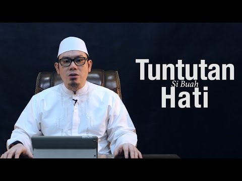 Ustadz Ahmad Zainuddin, Lc - Tuntutan Si Buah Hati