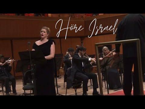 Rachel Willis-Sørensen: Höre, Israel (Mendelssohn)