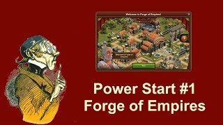 FoEhints: Power Start Episode 1 in Forge of Empires