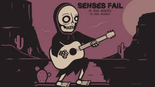 SENSES FAIL - In Your Absence (audio)