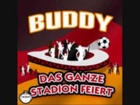 Buddy - Das Ganze Stadion Feiert (Wenn Die Deutschen Mannschaft Spielt)