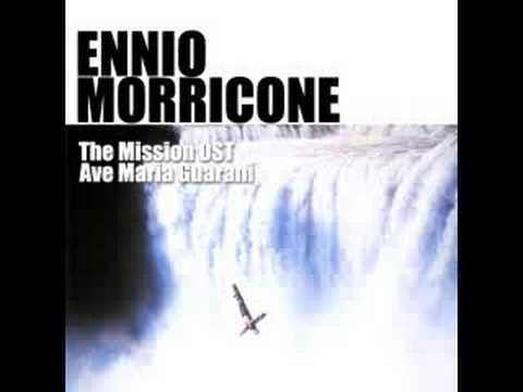 Ennio Morricone - Ave Maria Guarani