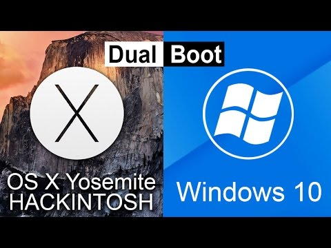 How To Dual Boot Hackintosh OSX Yosemite & Windows 10