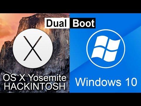 How To Dual Boot Hackintosh OSX Yosemite & Windows 10