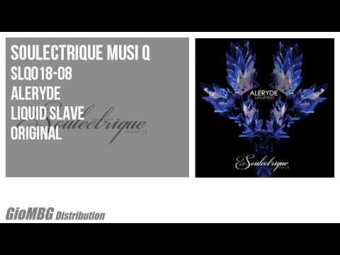 Aleryde - Liquid Slave [original]