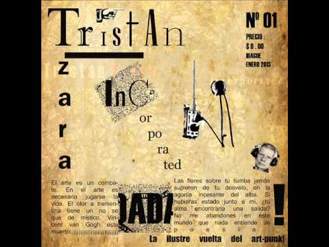Tristan Tzara Incorporated  - Álbum completo (2013)