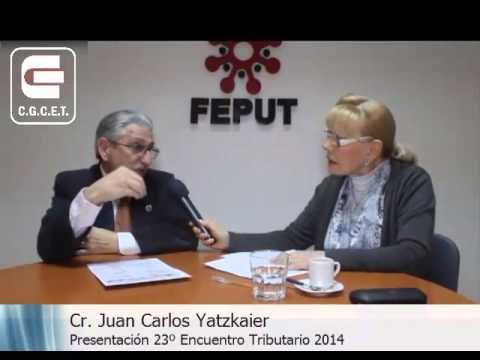 Cr  Juan Carlos Yatzkaier   Presentación 23ª Encuentro Tributario 2014
