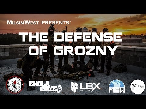 Milsim West - Defense of Grozny 2016