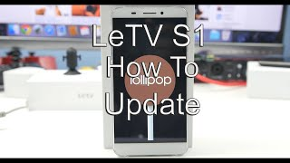 How to Update/install a new rom on the LeTV S1/X600 [in 4K] ► Anexonel