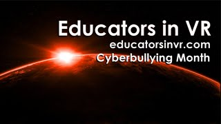 Cyberbullying in VR Discussion: Educators in VR Workshop