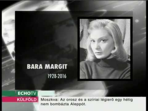 Elhunyt Bara Margit - Echo Tv