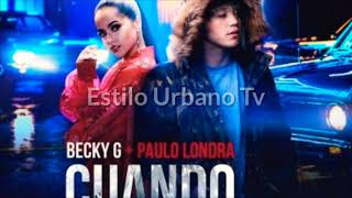 Becky G Ft Paulo Londra Cuando Te Bese Audio Oficial