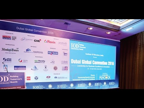 IOD PRESENTS DUBAI GLOBAL CONVENTION - 2016 EPISODE TELECASTED BY TIMES NOW