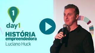 Luciano Huck conta sua história empreendedora
