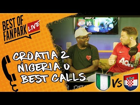 Nigeria vs Croatia (0-2) | FanPark Live Best of Call-Ins