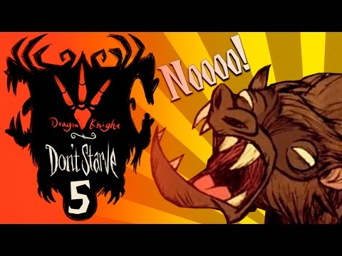 DON'T STARVE: DRAGON KNIGHT #5 СМЕРТЬ КЛЫКАСТОМУ