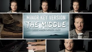 Download Lagu THE MIDDLE (Minor Key Version) - Zedd, Maren Morris, Grey | On iTunes & Spotify Gratis STAFABAND
