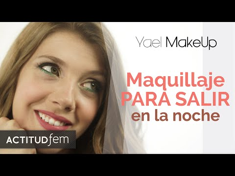 Maquillaje para SALIR DE NOCHE!