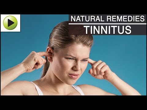 Tinnitus - Natural Ayurvedic Home Remedies