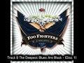 The Deepest Blues Are Black - Foo Fighters