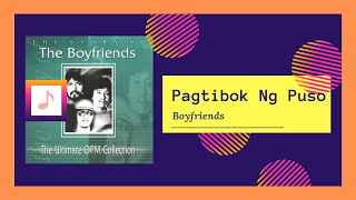 Boyfriends - Pagtibok Ng Puso