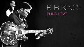 B B King Blind Love