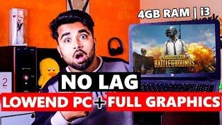 PUBG Mobile on LOW End PC | 4 GB RAM 😍 NO LAG + Full Graphics - Best Method