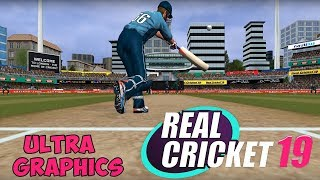 Real Cricket 19 Ultra Graphics Gameplay