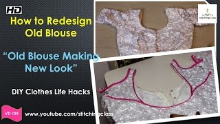 Download How to Redesign Old Blouse || Old Blouse Making New Look || DIY Clothes Life Hacks || DIY Ideas 3Gp Mp4