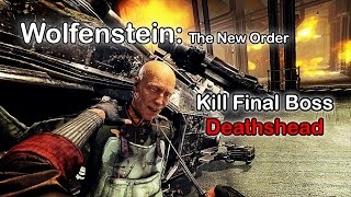 (Cheat/Trick) - How to kill Final Boss - Deathshead - Wolfenstein: The New Order
