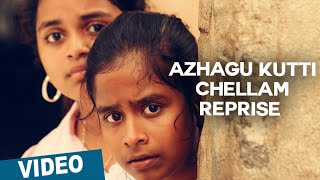 Azhagu Kutti Chellam Reprise Song Promo Video