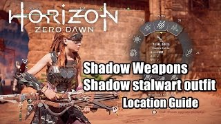 Horizon Zero Dawn All Shadow Weapons and Outfit Location Guide