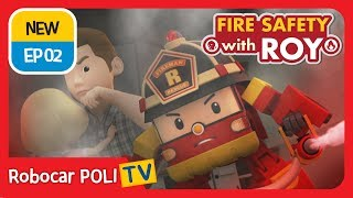 🔥Fire safety with Roy | EP02 | Be Careful In the Kitchen | Robocar POLI | Kids animation
