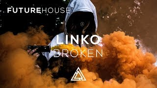 Linko - Broken