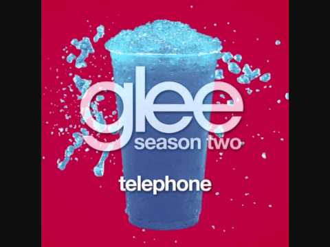 Glee Cast - Telephone