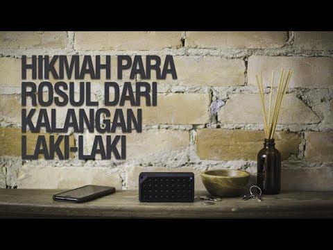Hikmah Para Rasul Dari Kalangan Laki laki   Ustadz Khairullah Anwar Luthfi, Lc