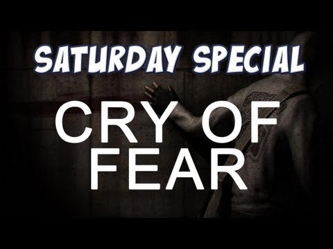 Saturday Special: Cry of Fear!